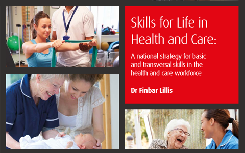 Report: Skills For Life In Health And Care - Five goals for improving person-centred care 3