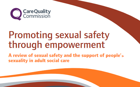 Report: Promoting sexual safety through empowerment - Care Quality Commission 4