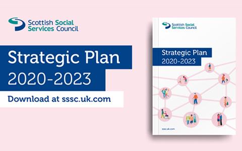 Report: Scottish Social Services Council Strategic Plan 2020-23 2