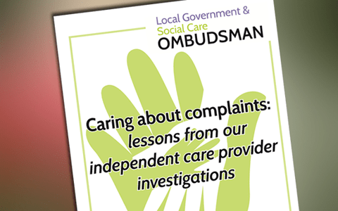 Resources: Caring about Complaints – Good practice guide for adult care providers