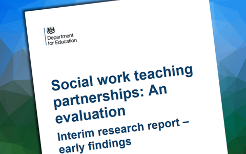 Report: Social work teaching partnerships evaluation – Interim Report – Dept for Education