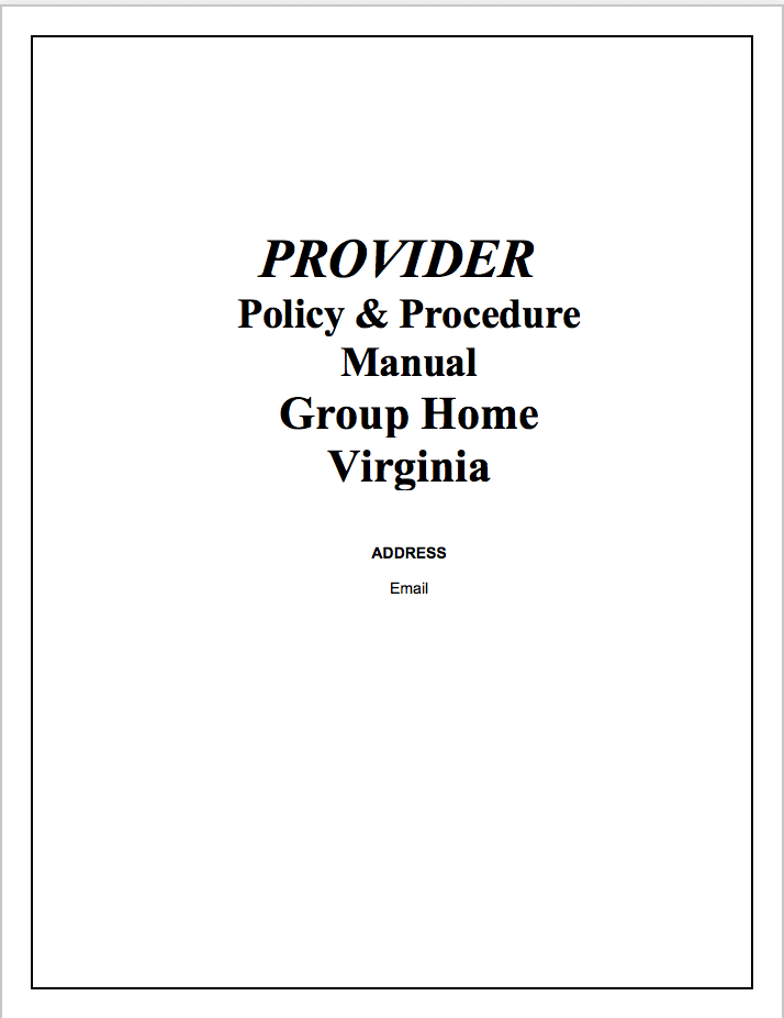 Group Home Policies and Procedures Manual (Virginia)