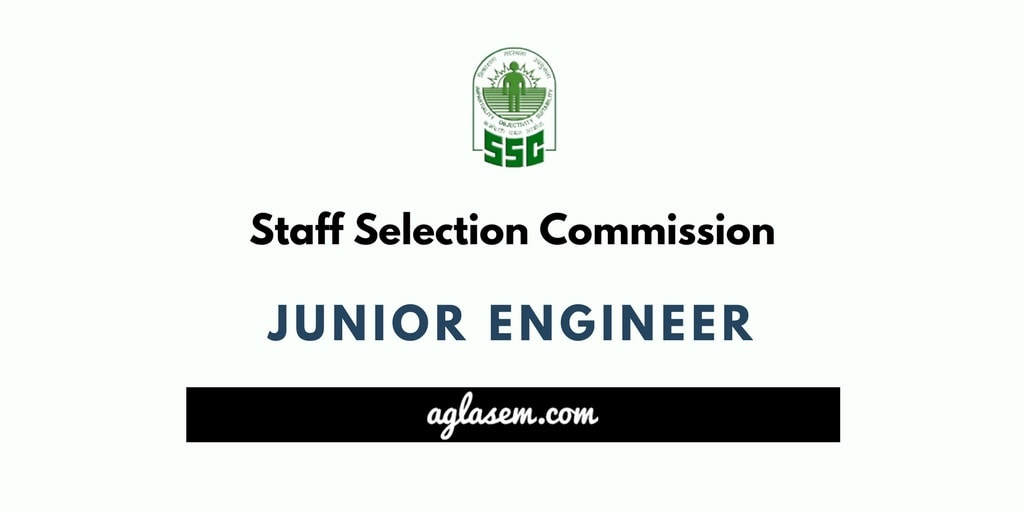 SSC JE 2018 Exam: Date, Notification, Application, Vacancy
