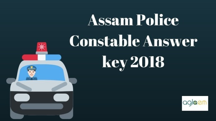 Assam Police Constable Answer key 2018