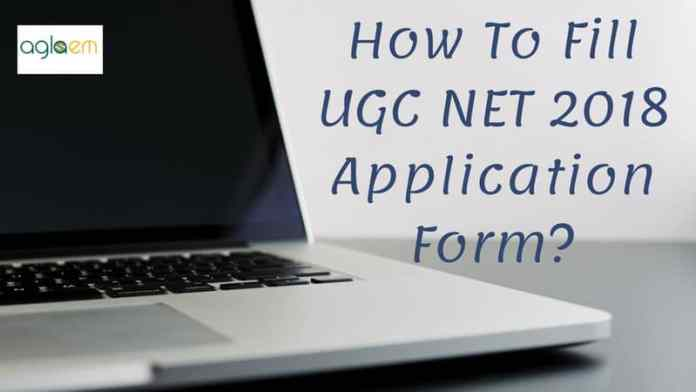 How To Fill UGC NET 2018 Application Form