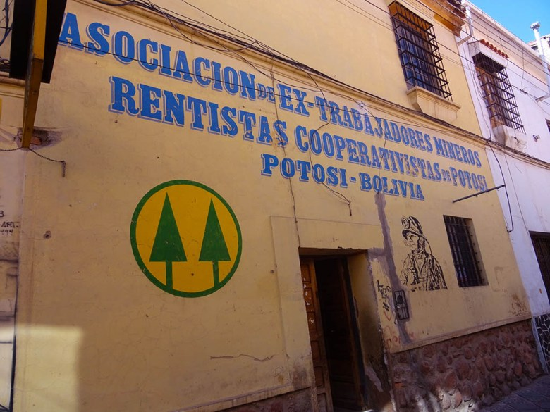 A miners' cooperative building in Potosí, Bolivia