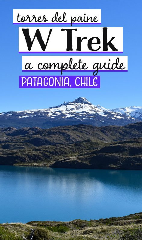 The Torres Del Paine W Trek in Patagonia is one of the world's greatest hiking trails. We show how with good planning and preparation, you can take it on self-guided. Chile travel | things to do in Chile | Patagonia W Trek