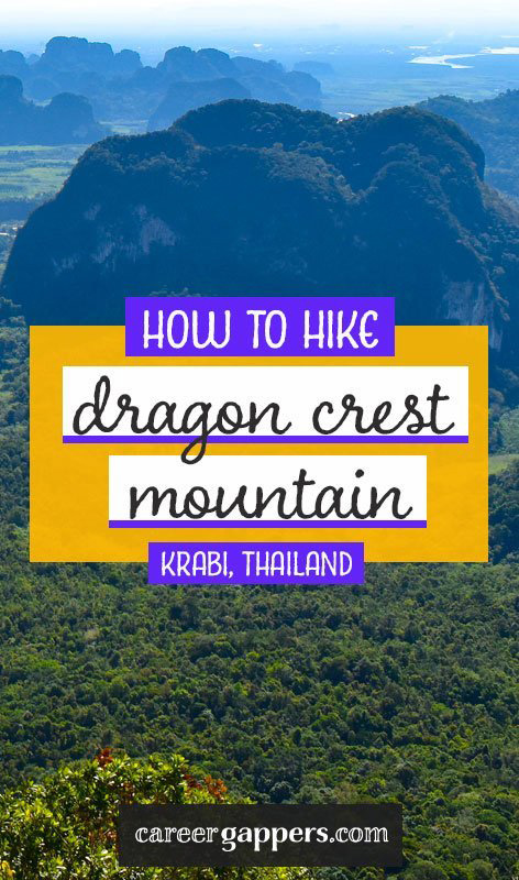 Our complete guide to hiking Dragon Crest Mountain, Krabi, the most spectacular way to see the landscapes of southern Thailand. #thailand #thailandhiking #thailandtrekking #aonang #krabi