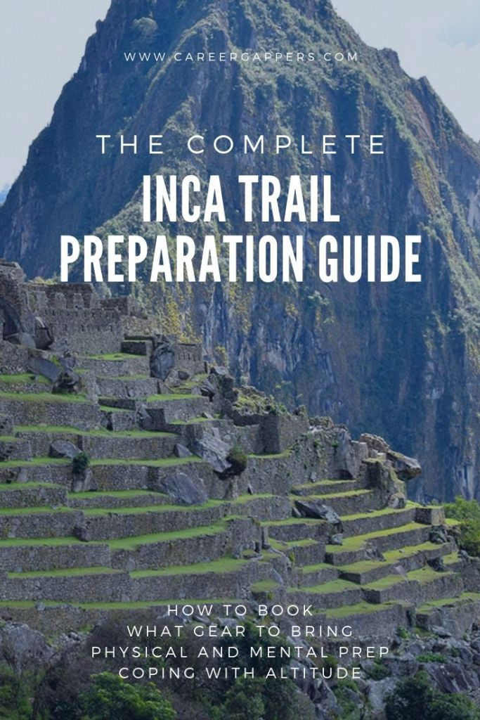 Hiking the Inca Trail to Machu Picchu is no easy feat, and good preparation – physical, mental and logistical – is vital. This comprehensive guide details how even the most novice trekker can achieve it. #incatrail #inkatrail #machupicchu #hikingguide #hikingpreparation