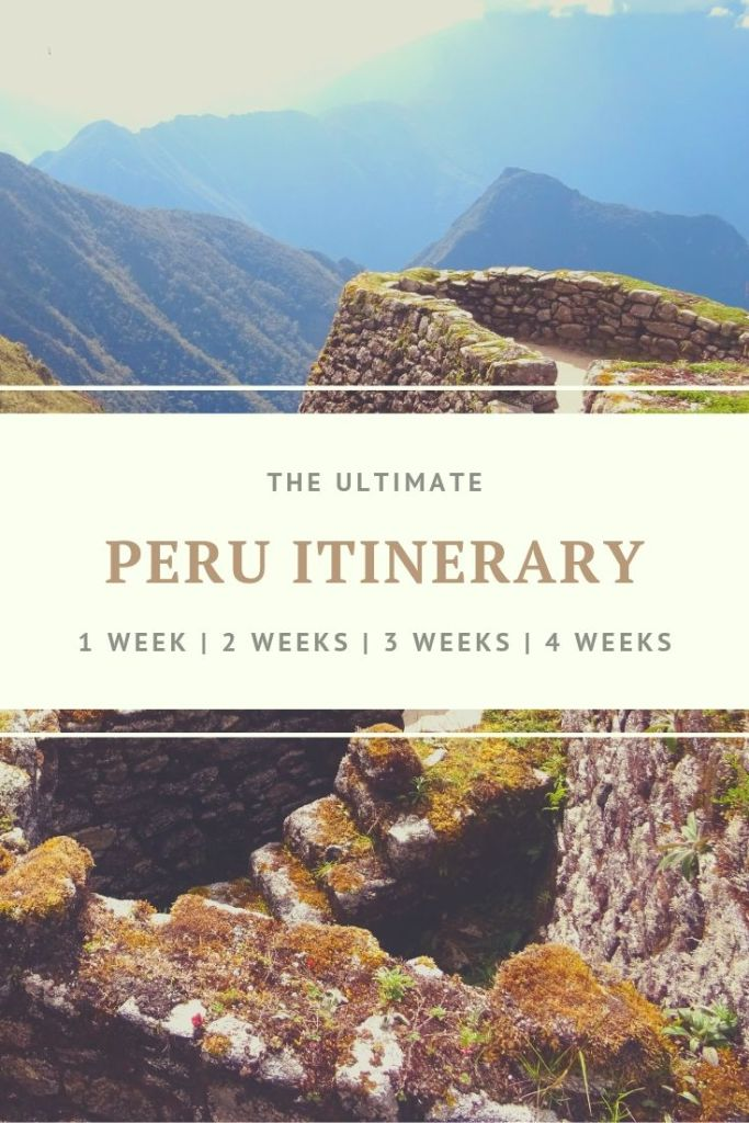Peru itinerary | routes for 1–4 weeks | travel guide [2019