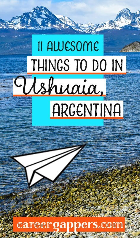 Ushuaia, the world's southernmost city, is quite literally at the end of the world. Here is our guide to 11 things to do in Ushuaia for people who love to get outdoors and explore.