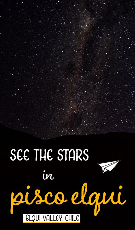 The Elqui Valley in Chile is one of the world's premium stargazing locations. At the heart of the village of Pisco Elqui is the pefect spot for night sky discovery. Travel destinations | career gappers blog | South America travel