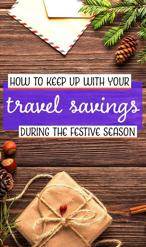 It can be tough to keep going with your travel savings during Christmas and other celebrations. We've put together these ideas for how it can be done. Career gappers blog | travel tips | budgets and money