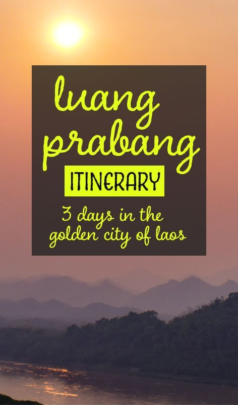 Planning a Luang Prabang itinerary? We detail the perfect way to spend 3 days in Luang Prabang for a mixture of cultural exploration and relaxation. #laos #luangprabang #traveldestinations #travelitinerary #laostravel