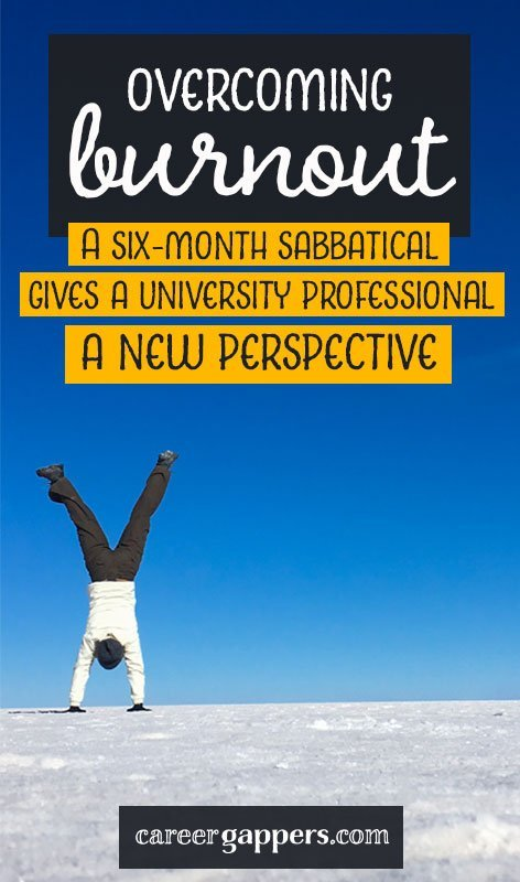 An interview with Alisa Clark, a higher education librarian and researcher who took a six-month travel career break to gain a fresh perspective. #careerbreak #careerbreaktravel #sabbatical #newperspective #selfimprovement