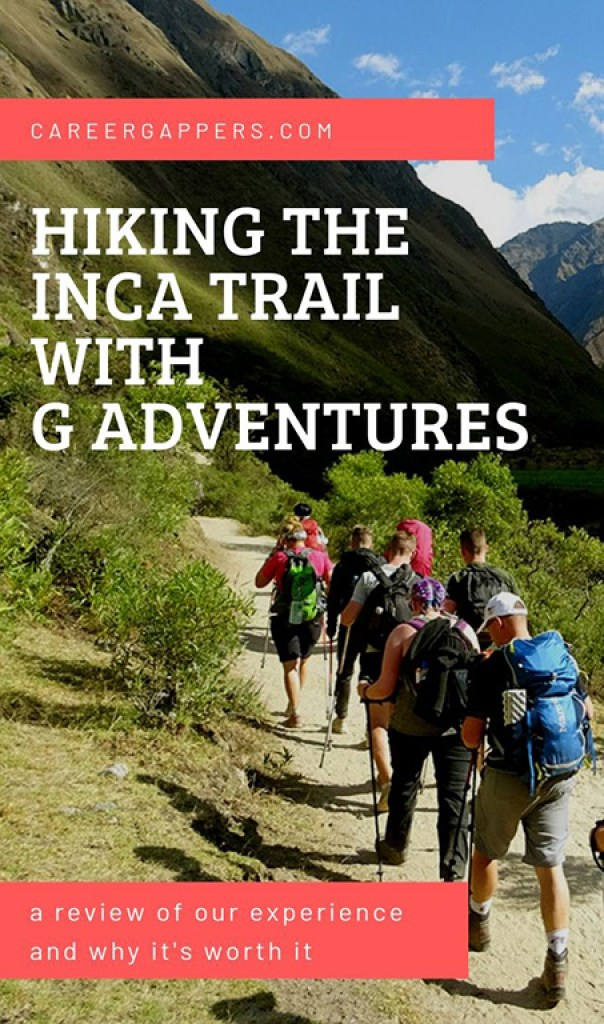Choosing a tour operator to hike the Inca Trail is a big decision. Here's our review of the award-winning G Adventures Inca Trail tour and how to book it. #inca #incatrailtours #peru #incatrail #hikingtrails
