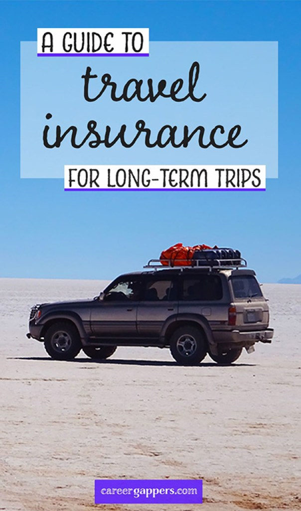 Are you planning to travel long-term on a career break? This guide to career break travel insurance explains why it's important to get yourself covered, as well as some handy tips before you get started. #travelinsurance #traveltips #worldnomads