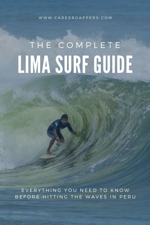 This Lima surf guide details all you need to know before hitting the waves in Peru's capital, including the best locations, the seasons + what to bring. #lima #limasurf #perusurf #surfingperu #surfinglima