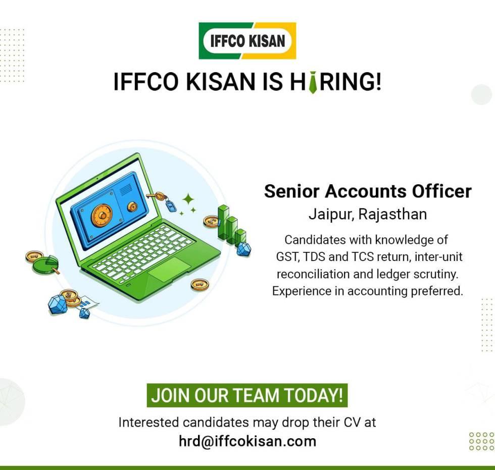 Hiring Sr Accounts Officer in IFFCO Kisan