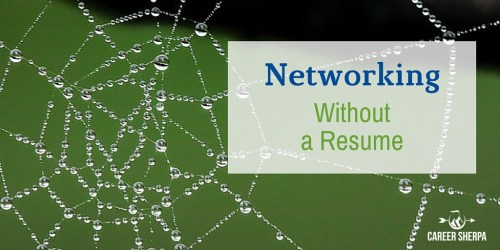 Networking without a resume