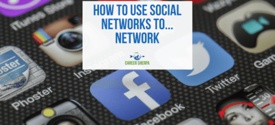How To Use Social Networks to Network
