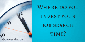 where do you invest your job search time
