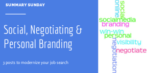 Summary Sunday: Social, Negotiating and Branding Skills