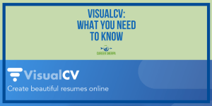 VisualCV: What You Need To Know
