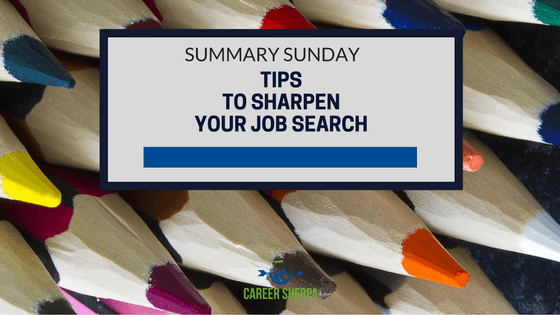 Tips To Sharpen Your Job Search