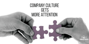 Company Culture Gets More Attention