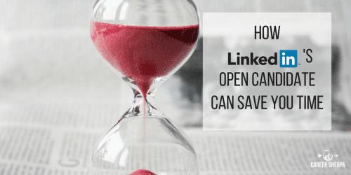 LinkedIn's Open Candidate