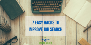 7 Easy Hacks To Improve Job Search