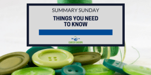 Summary Sunday: Things You Need To Know