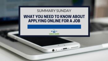 summary sunday what you need to know about applying online for a job