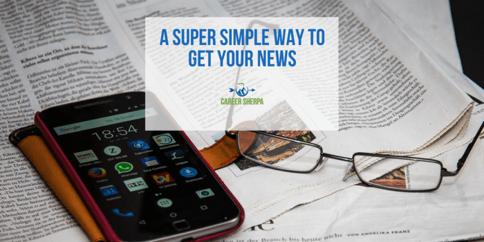 A Super Simple Way To Get News