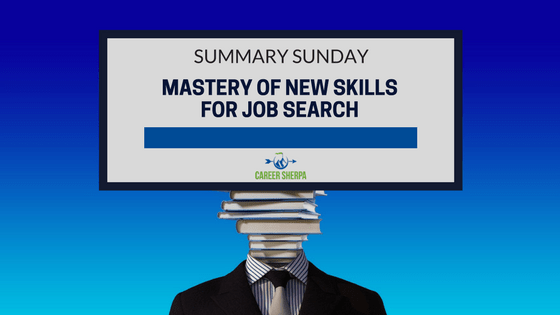 Mastery of New Skills For Job Search