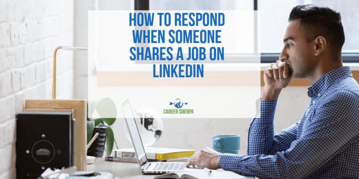 respond to job shared on LinkedIn