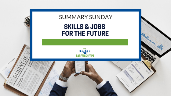 Skills and Jobs for the Future