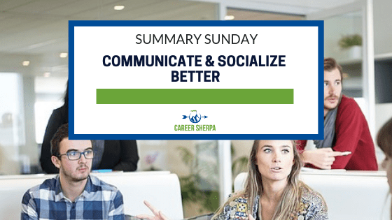 Communicate and Socialize Better