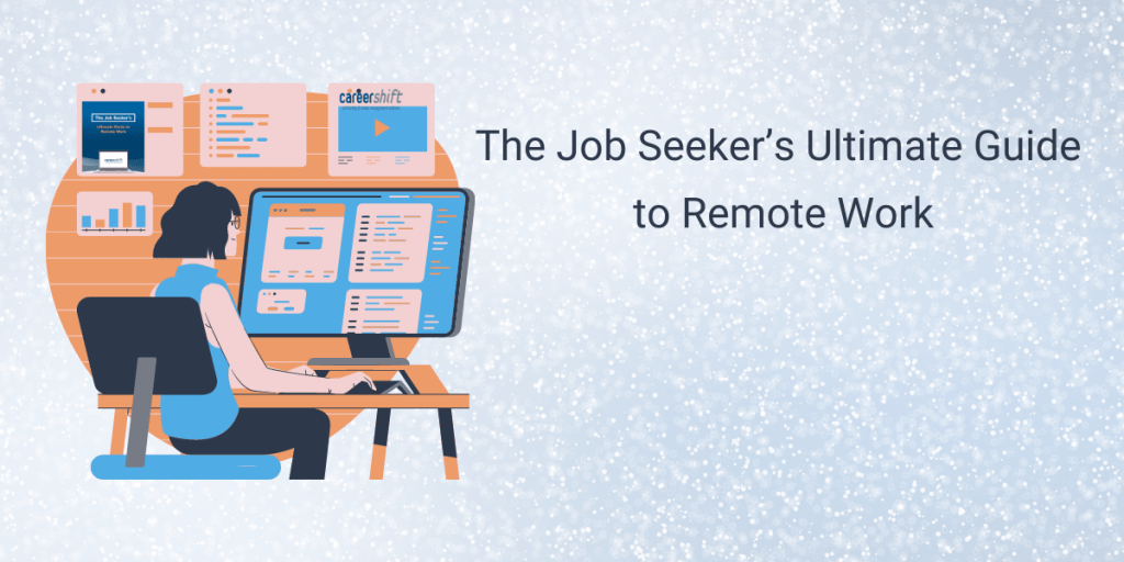 The Job Seeker's Ultimate Guide to Remote Work