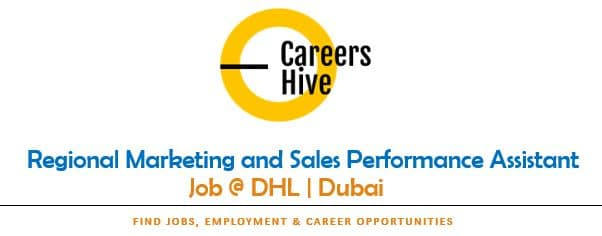 Regional Marketing and Sales Performance Assistant | DHL Jobs in Dubai