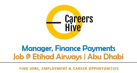 Manager, Finance Payments | Etihad Airways Jobs 2021