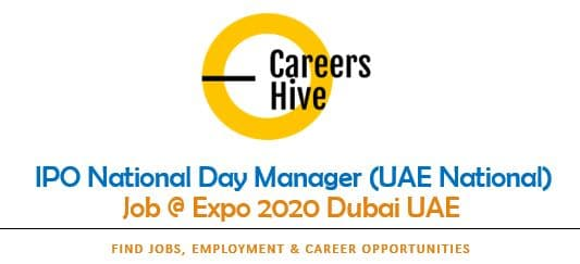 IPO National Day Manager (UAE National) | Expo Dubai 2021 Jobs