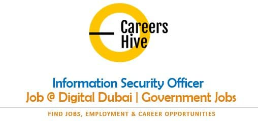 Information Security Officer | Dubai Government Jobs