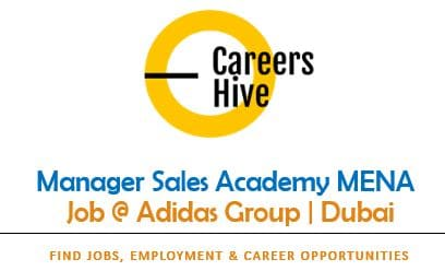 Manager Sales Academy MENA   Adidas Jobs in Dubai (July 2021)