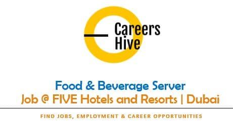 Food & Beverage Server Jobs in Dubai   FIVE Hotels and Resorts