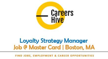 Loyalty Strategy Manager Jobs in Boston, MA | Mastercard Careers