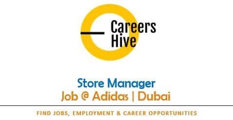 Store Manager Jobs in Dubai | Adidas Careers