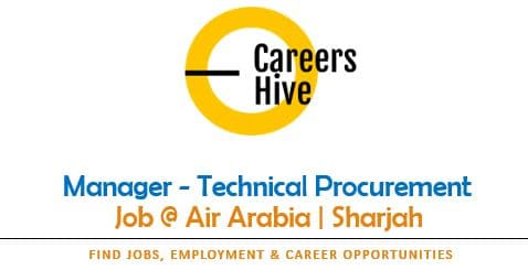 Manager - Technical Procurement | Air Arabia Jobs in Sharjah