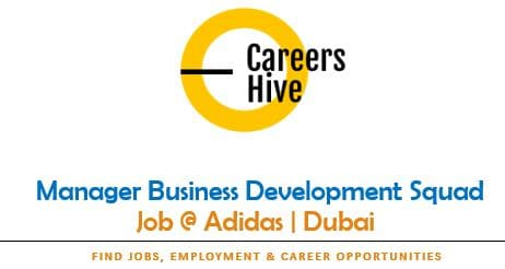 Manager Business Development Squad | Adidas Jobs in UAE 2021